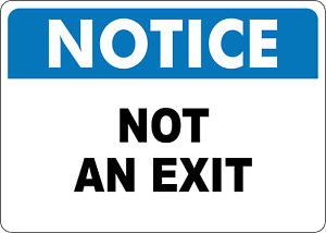 OSHA NOTICE: NOT AN EXIT -- | Adhesive Vinyl Sign Decal