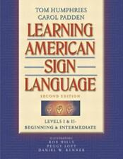 Learning American Sign Language : Levels I and II--Beginning and Intermediate by