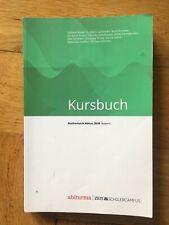 Abiturma Kursbuch - Mathematik Abitur 2016 Bayern