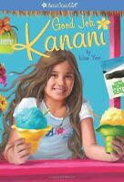 Good Job, Kanani (American Girl) (Girl of the Year (Quality)) by Lisa Yee