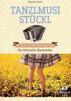 Steirische Harmonika Noten : Tanzlmusi Stückl - GRIFFSCHRIFT
