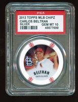 2013 Topps MLB Chipz Silver Foil Carlos Beltran PSA 10 POP 1 Oddball Poker Chip