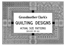 "Grandmother Clark's #22 Quilting Designs c.1932 - Full Size Designs 11""x17"" Book"