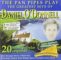 Greatest Hits of Daniel ODonnell The Pan Pipes Play