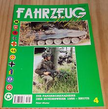 FAHRZEUG Profile Nr. 4 Die Panzergrenadiere der Bundeswehr 1956 bis heute