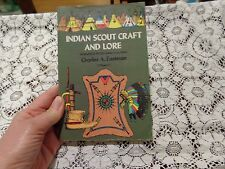 Vintage Book Indian Scout Craft and Lore By Charles A. Eastman