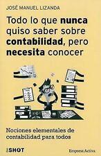 Todo lo que nunca quiso saber sobre contabilidad pero necesita conocer (Spanish