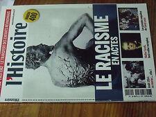 4µ? Revue L'Histoire n°400 Le Racisme / se marier en Aout 1914 / Saint Louis