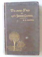 1887 / TRAVELS IN LOS ANGELES/  RIVERSIDE / FIRST EDITION / ORIGINAL BINDING