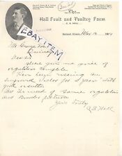 1904 Oakland ILLinois C. S. HALL FRUIT and POULTRY FARM signed letterhead LETTER