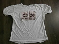 WE ALL START OFF AS STRANGERS T SHIRT TOP HEN NIGHTCOLLEGE CHRISTMAS GIFT SZ 12