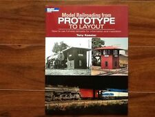 "Kalmbach Book "" Model Railroading From Prototype to Layout"" Item 12460 Brand New"