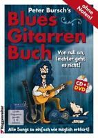 Peter Bursch´s Blues-Gitarrenbuch - mit CD und DVD - ohne Noten