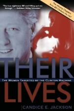 NEW - Their Lives: The Women Targeted by the Clinton Machine