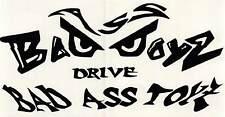 "TRUCK, TOOLBOX, GARAGE, BOAT, ATV  ""BAD BOYZ DRIVE BAD ASS TOYZ"" DECAL (STICKER)"