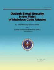 Outlook e-Mail Security in the Midst of Malicious Code Attacks by Systems and...