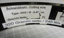 245 lfm RaVet Typ 2000 Ø 0,47 mm Schneiddraht Widerstandsdraht Cutting wire
