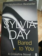 Bared to You : A Crossfire Novel by Sylvia Day (Trade Paper)