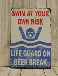 New Swim at Your Own Risk Tin Poster Sign Lifeguard on Beer Break Pool Beach Bar