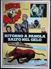 BRICK BRADFORD - RITORNO A PANOLA collana gertie daily 129 comic art 1982