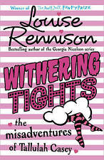 USED (VG) Withering Tights (The Misadventures of Tallulah Casey) by Louise Renni