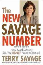 The New Savage Number: How Much Money Do You Really Need to Retire? by Terry Sav