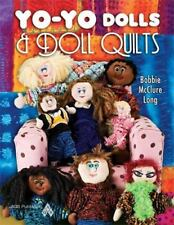 Brand New Book full color     Yo-Yo Dolls and Doll Quilts      and Free Shipping
