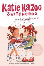 Vote For Suzanne (katie Kazoo, Switcheroo): By Nancy Krulik