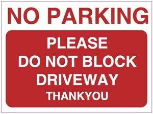 NO PARKING PLEASE DO NOT BLOCK DRIVE health and safety vinyl sticker 150 x 200mm