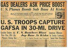 US Troops Capture Gafsa Tunisia Offensive. Kiska Base Bombed 18 March 1943 BNP 9