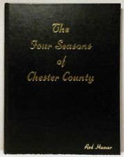 SIGNED 1979 FOUR SEASONS OF CHESTER COUNTY Hamer History PA Stone Architecture