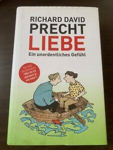 Liebe, ein unordentliches Gefühl von Richard David Precht (2013, Gebundene...