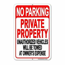 No Parking Private Property sign Aluminum - Metal Unauthorized Towed signs