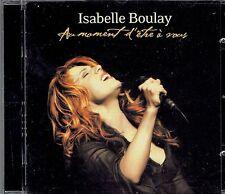 CD -  ISABELLE BOULAY - Au moment d'etre a vous