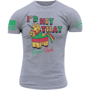 Grunt Style I'd Hit That T-Shirt - Gray