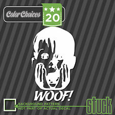Woof - Buzz your girlfriend ! - Vinyl Decal Sticker Funny home alone stuck -12