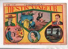 Récit complet. Collection L'AUDACIEUX n°22. Dick. Destin vengeur. 1938.