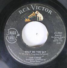 50'S & 60'S 45 Sam Cooke - What Do You Say / That'S It-I Quit-I'M Movin' On On R