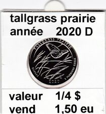 e4 )pieces de 1/4 dollar tallgrass prairie  2020 D   voir description