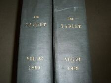 1899 THE TABLET A WEEKLY NEWSPAPER & REVIEW 2 BOUND VOLUMES 93 & 94 - R 1069
