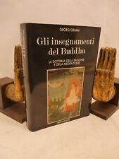 BUDDHISMO - G. Grimm: GLI INSEGNAMENTI DEL BUDDHA 1994 Mediterranee Meditazione