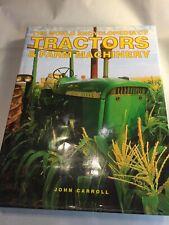 The World Encyclopedia of Tractors & Farm Machinery by John Carroll (Hardback)