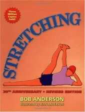Stretching, 20th Anniversary Revised Edition by Bob Anderson
