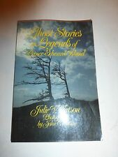 Ghost Stories and Legends of Prince Edward Island by Julie V. Watson Paperba B9