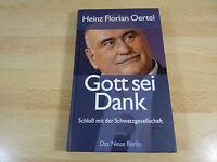 Heinz Florian Oertel: Gott sei Dank - Schluß mit der Schwatzgesellschaft