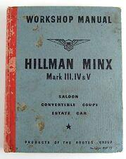 Hillman Minx Mk III, IV & V workshop manual for saloon convertible & estate car