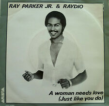 """7"""" 1981 M- ! RAY PARKER JR. & RAYDIO A Woman Needs Love"""