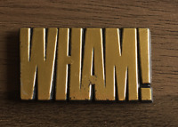 WHAM! Plastic Badge from the 80s Era English Pop Band George Michael - Vintage