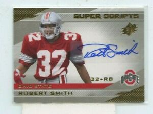 ROBERT SMITH 2013 Upper Deck SPX Super Scripts Auto Autograph SS-RS OHIO STATE