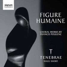 Francis Poulenc : Figure Humaine: Choral Works By Francis Poulenc CD (2010)